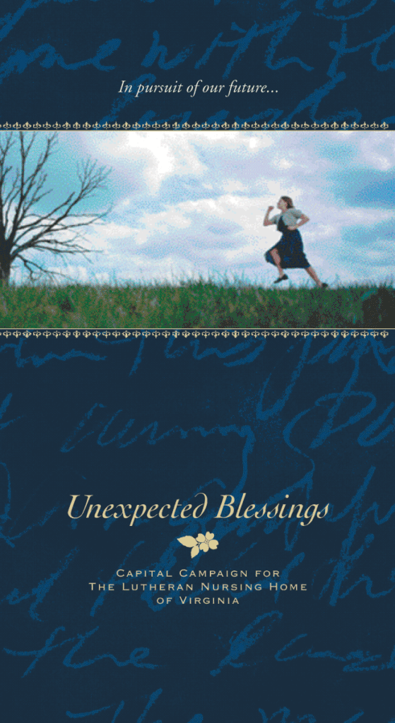 Unexpected Blessings Campaign Lutheran Nursing Home